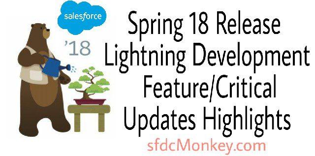 Lightning component spring 18 highlights