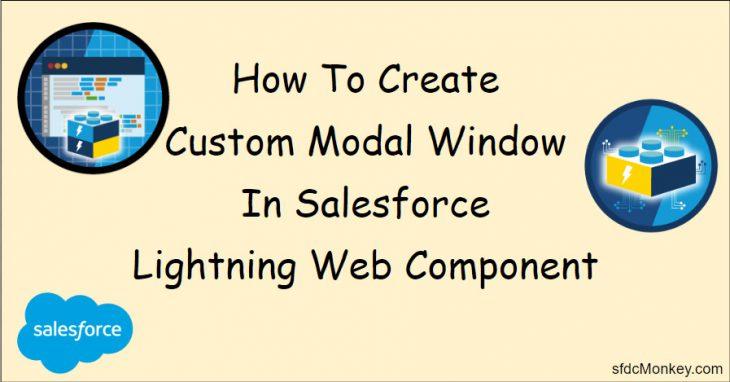salesforce lwc modal sfdcMonkey.com